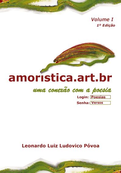 Amoristica.art.br – Volume I – I Edição